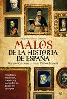 Malos de la historia de España, de La esfera de los libros.