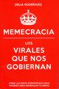 Memecracia, los virales que nos gobiernan, de Delia Rodriguez.