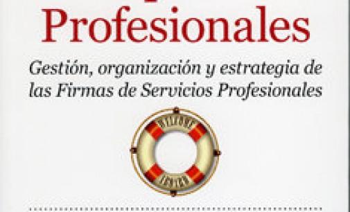 <br />Claves para la gestión de firmas y despachos profesionales