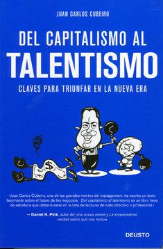 Del capitalismo al talentismo, de Deusto.