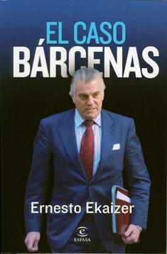 El caso Bárcenas, de Espasa.