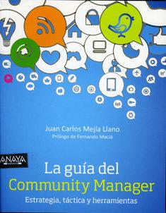 La guía del community manager, de Anaya Multimedia.
