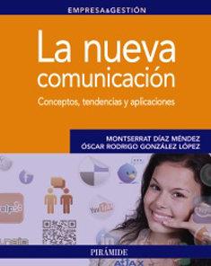 La nueva comunicación, de Pirámide.