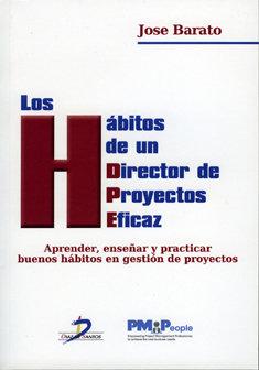Los hábitos de un director de proyectos eficaz, de Díaz de Santos.