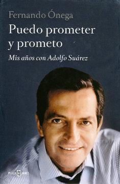 Puedo prometer y prometo, de Plaza y Janés.