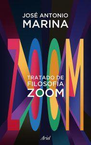 Tratado de Filosofía Zoom , de José Antonio Marina