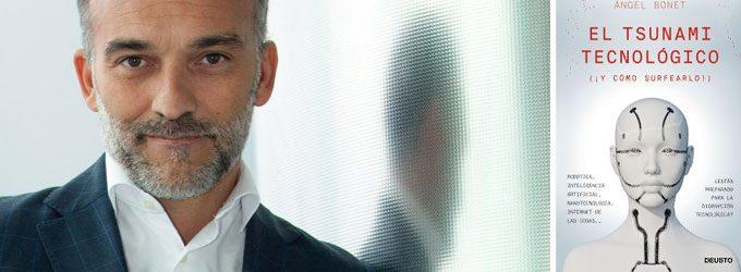 """Ángel Bonet: """"Las tecnologías son un auténtico sueño para cualquier científico que aspire a mejorar la humanidad"""""""