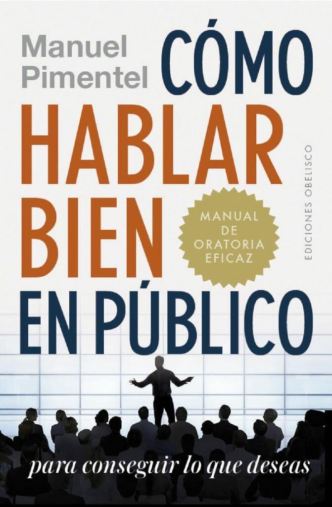 Libro Hablar bien en público de Manuel Pimentel.