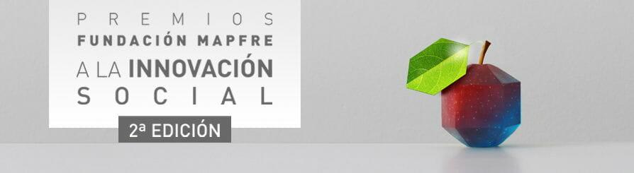 Segunda edición de los Premios Fundación MAPFRE a la Innovación Social.