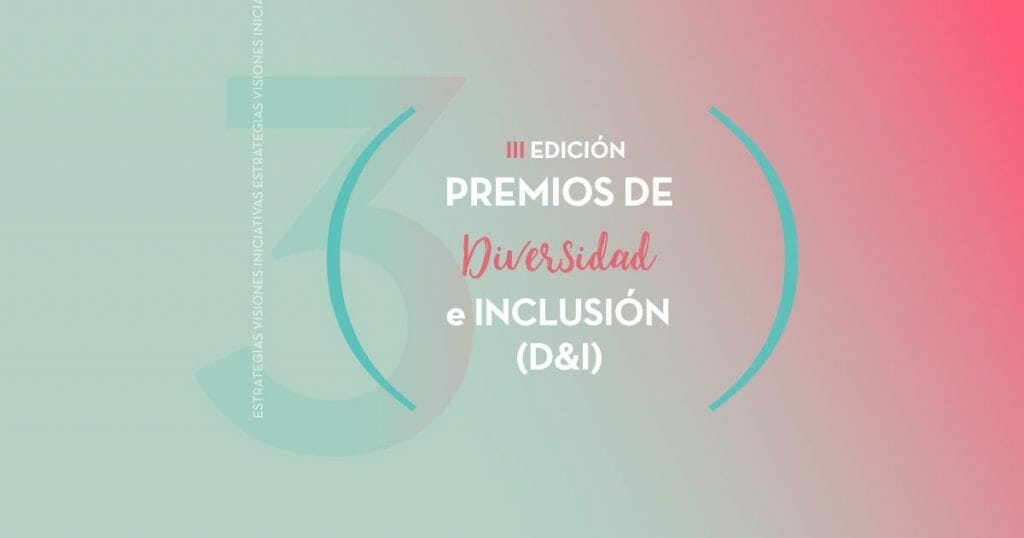 Fundación Adecco convoca los III Premios D&I.