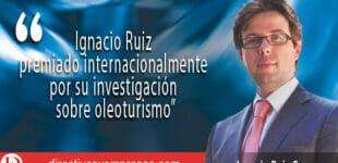 Ignacio Ruiz , reconocido internacionalmente por sus estudios turísticos sobre la influencia del oleoturismo