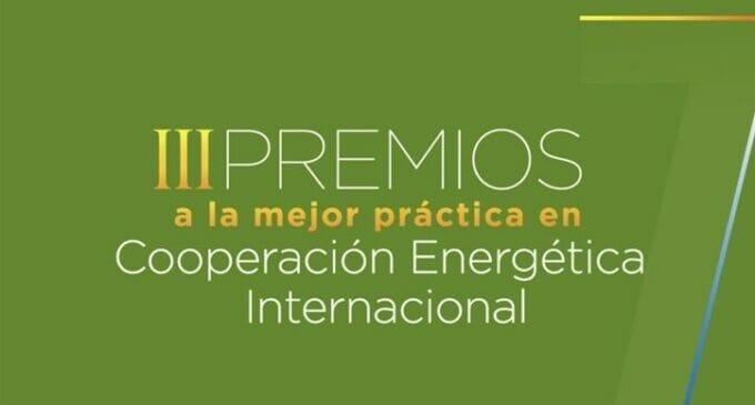 Convocados los III Premios a la Cooperación Energética Internacional