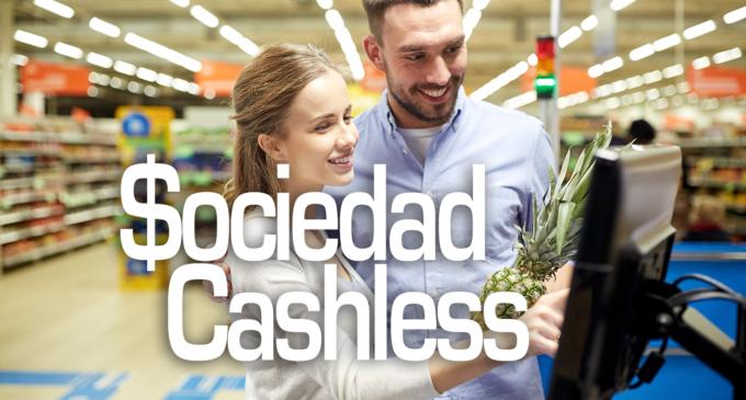 ¿Hacia una sociedad Cashless?