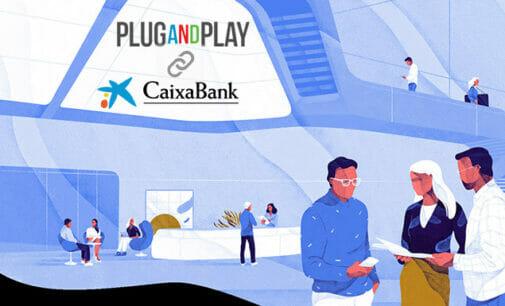 CaixaBank y Plug and Play, juntos para impulsar fintechs