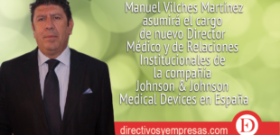 Johnson & Johnson Medical Devices nombra Director Médico y de Relaciones Institucionales al Dr. Manuel Vilches
