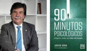 90 minutos psicológicos Javier Urra
