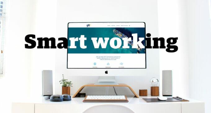 Smart Working, mucho más que trabajar desde casa