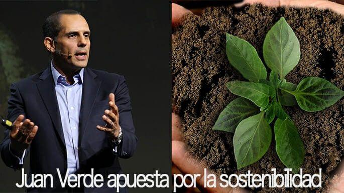 Juan Verde apuesta por la sostenibilidad