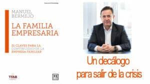 Manuel Bermejo autor de la familia empresaria