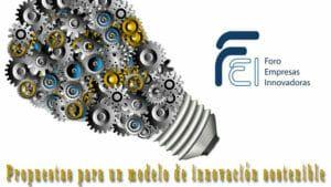 Propuestas del Foro de Empresas Innovadoras