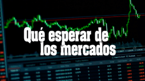 Los mercados y los bancos centrales
