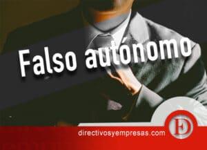 los peligros de contar con un falso-autonomo