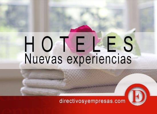 las nuevas experiencias que debe vender el sector hotelero